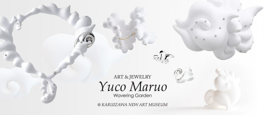 Art & Jewelry – Wavering Garden –  at KARUIZAWA NEW ART MUSEUM