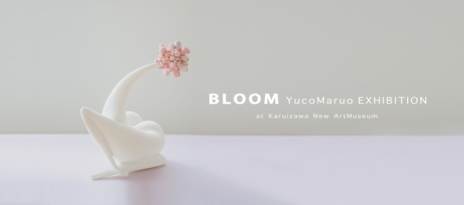 Yuco Maruo [ BLOOM ]